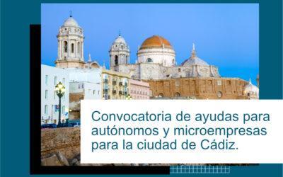 CONVOCATORIA DE AYUDAS ECONÓMICAS PARA AUTÓNOMOS Y MICROEMPRESAS DE CÁDIZ
