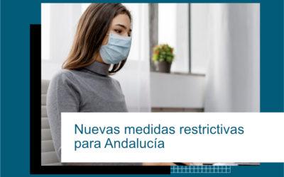 NUEVAS MEDIDAS RESTRICTIVAS PARA ANDALUCÍA