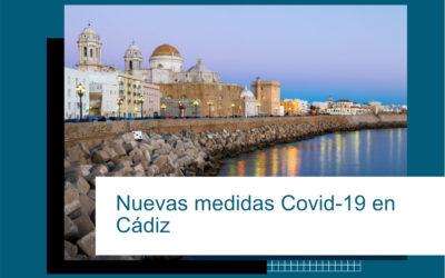 NUEVAS MEDIDAS COVID-19 EN CÁDIZ
