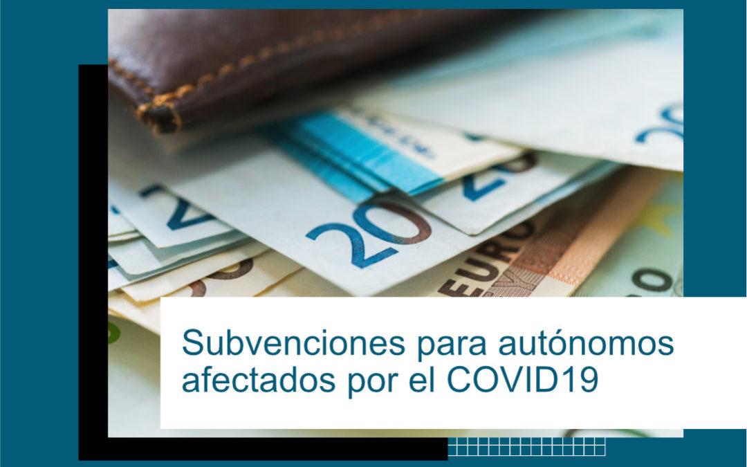 SUBVENCIONES AUTÓNOMOS AFECTADOS POR COVID19