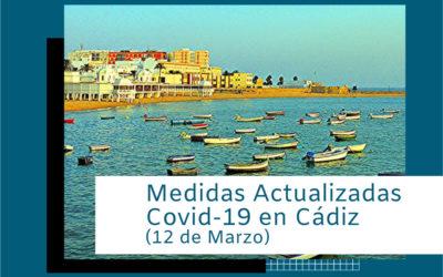 Medidas Covid-19 para Cádiz. (12 de marzo)