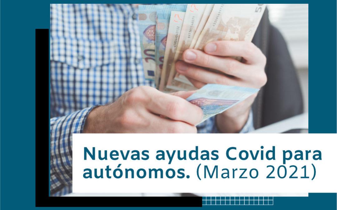 AYUDAS COVID PARA AUTÓNOMOS (MARZO 2021)