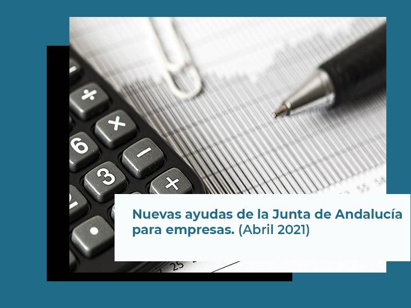 Nuevas ayudas de la Junta de Andalucía para empresas