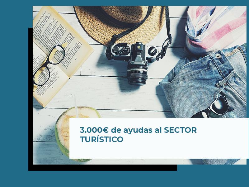 3.000€ de Ayudas para el SECTOR TURÍSTICO