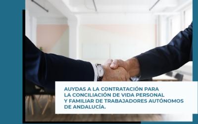 Ayudas a la contratación para la conciliación de vida personal y familiar de trabajadores autónomos en Andalucía