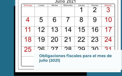 Obligaciones fiscales en el mes de julio